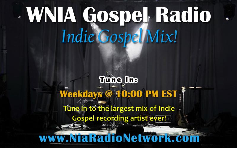 WNIA Gospel Radio Independent Artist Hour