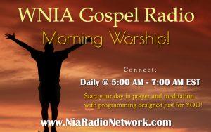 Morning Worship on WNIA Gospel Radio